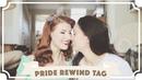 Realising We're Gay Pride Rewind Tag [CC]