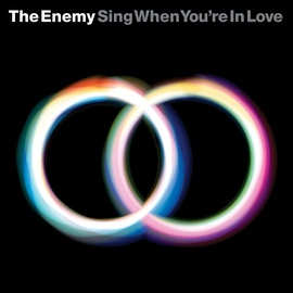 The Enemy альбом Sing When You're In Love