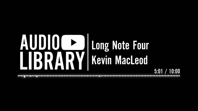 Long Note Four - Kevin MacLeod