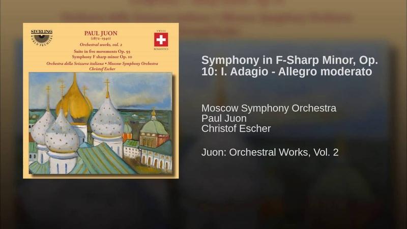 Symphony in F-Sharp Minor, Op. 10: I. Adagio - Allegro moderato