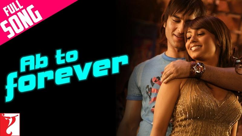 Ab To Forever - Full Song | Ta Ra Rum Pum | Saif Ali Khan | Rani Mukerji | KK | Shreya | Vishal
