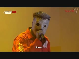 Slipknot_Liberate_-_Rock_In_Rio ЗАЕБИСЬ