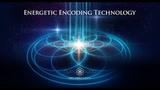 Energetic Encoding Technology