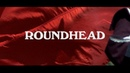 Amulet Roundhead Official Video