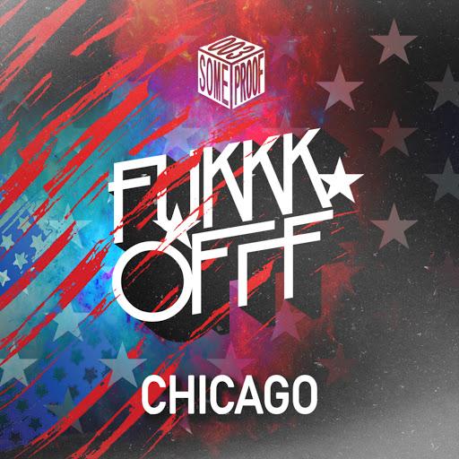Fukkk Offf альбом Chicago