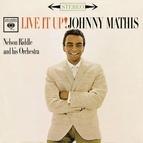 Johnny Mathis альбом Live It Up!