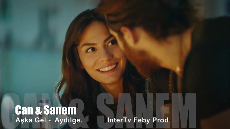 Can Sanem - Aşka Gel
