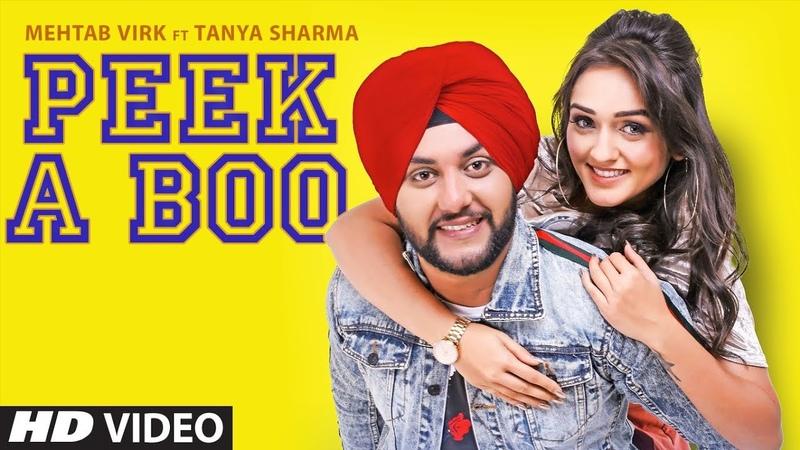 Mehtab Virk: Peek A Boo (Full Song) Starboy Music X   Haazi Navi   Latest Punjabi Songs 2019