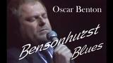 Оскар Бентон - Бенсонхерстский блюз Oscar Benton - Bensonhurst Blues