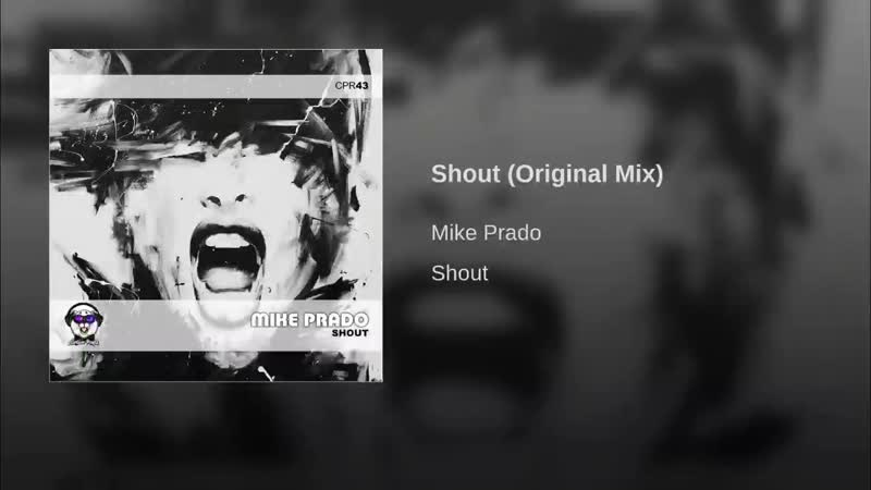 MIKE PRADO-SHOUT