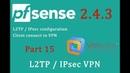 PfSense 2.4.3 L2TP / IPsec VPN configuration - pfSense Part 15