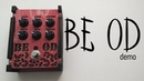 BE OD Overdrive Distortion demo