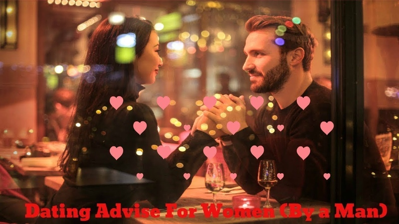 Dating Advice for Women by a Man (Jason Matthew) - The Dos and Donts of Dating