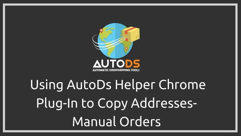 Orders - Using AutoDs Helper Chrome Plug-In to Copy Addresses