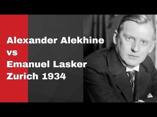 Alexander Alekhine vs Emanuel Lasker: Zurich 1934