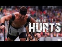 WHEN IT HURTS ■ CROSSFIT