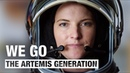 We Go as the Artemis Generation