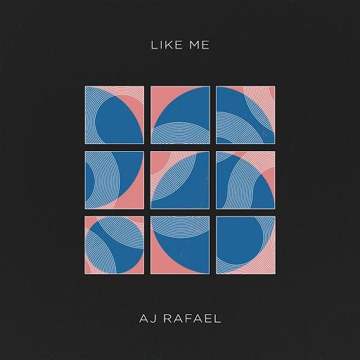 AJ Rafael альбом Like Me