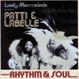 Patti Labelle альбом The Best Of Patti & Labelle: Lady Marmalade