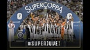 SuperJuve | Juventus lift their eighth Italian Super Cup!
