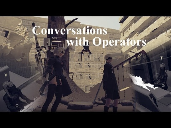 NieR:Automata - Operators - オペレーター会話まとめ (Spoiler Alert)