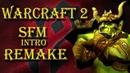 [SFM] Warcraft 2 Intro Remake