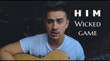 Him - Wicked Game ( Cover Be Luke Kevitz)