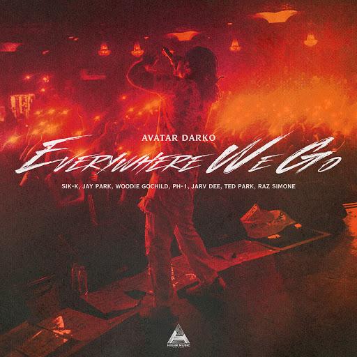Avatar Darko альбом Everywhere We Go (feat. Sik-K, Jay Park, Woodie Gochild, pH-1, Jarv Dee, Ted Park & Raz Simone)