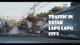 Experience the Early Morning Drive and Traffic in Basak Lapu lapu city