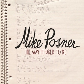 Mike Posner альбом The Way It Used to Be