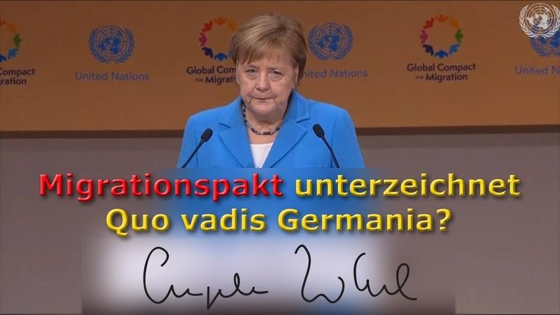 Migrationspakt unterzeichnet – quo vadis Germania