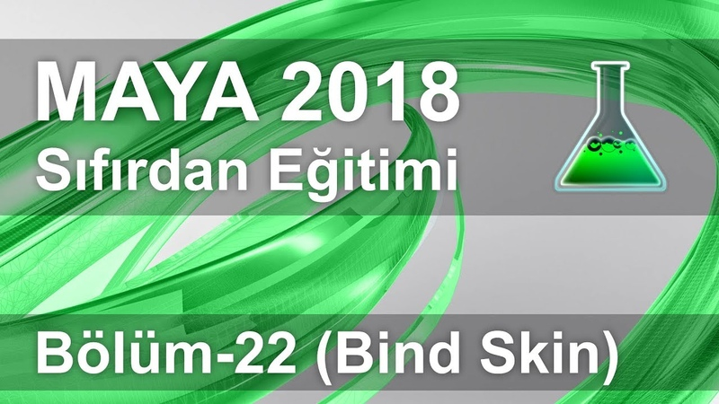 Maya 2018 Eğitimi Bölüm-22 (Bind Skin / Paint Skin Weights)