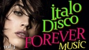 İTALO DİSCO Forever Music Vol 3