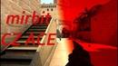 CS GO mirbit CZ 1vs5 1080p60 reFlexxy