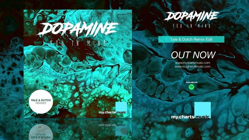 You in Mind - Dopamine (Tale Dutch Remix Edit)