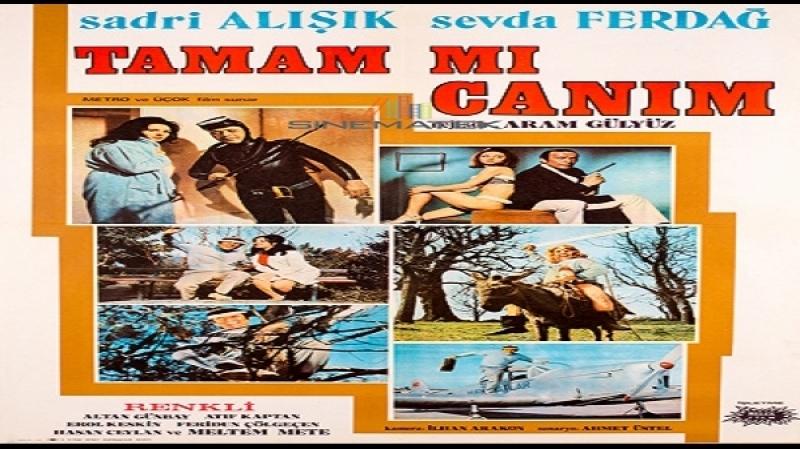 Tamammı Canım Aram Gülyüz 1971 Sadri Alisik Sevda Ferdag Zeki Alpan Kamer Baba