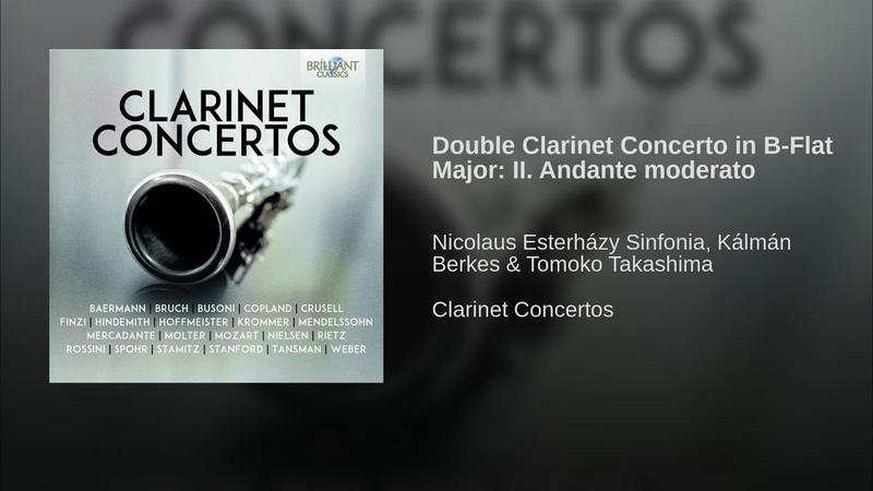 Double Clarinet Concerto in B-Flat Major: II. Andante moderato