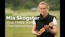 Mia Skogster 2014 FMBB World Championships