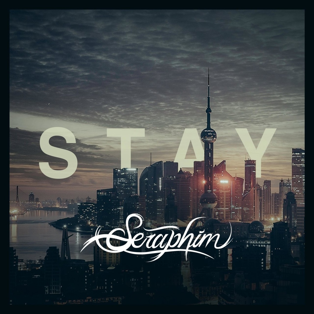 Seraphim - Stay (Post Malone cover) [single] (2018)