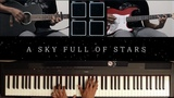 Coldplay - A Sky Full of Stars Piano &amp Guitar Cover