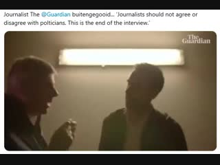 Journalist The @Guardian buitengegooid... 'Journalists should not agree or disagree with polticians. This is the end of the inte