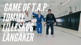 Game of T.A.P. - Tommy Lilleskog Langaker