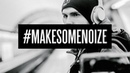 Noize MC - Make Some Noize (official video)