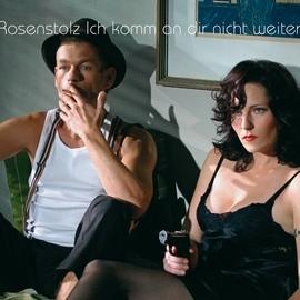 Rosenstolz альбом Ich Komm An Dir Nicht Weiter