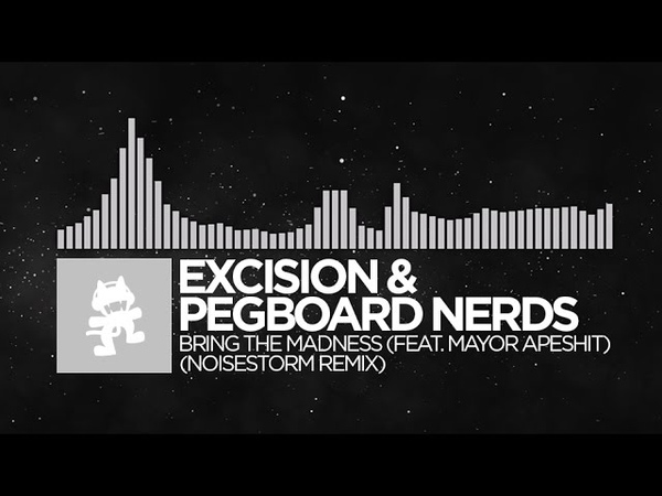 Breaks Excision Pegboard Nerds Bring The Madness Noisestorm Remix Monstercat