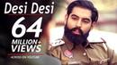 Desi Desi Na Bolya Kar Chhori Re - Parmish Verma, Upkar Sandhu | Top Haryanvi And Punjabi Song 2018