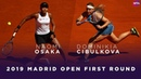 Naomi Osaka vs Dominika Cibulkova 2019 Madrid Open First Round WTA Highlights