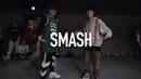 SMASH - ZaeHD CEO / Austin Pak X Koosung Jung Choreography