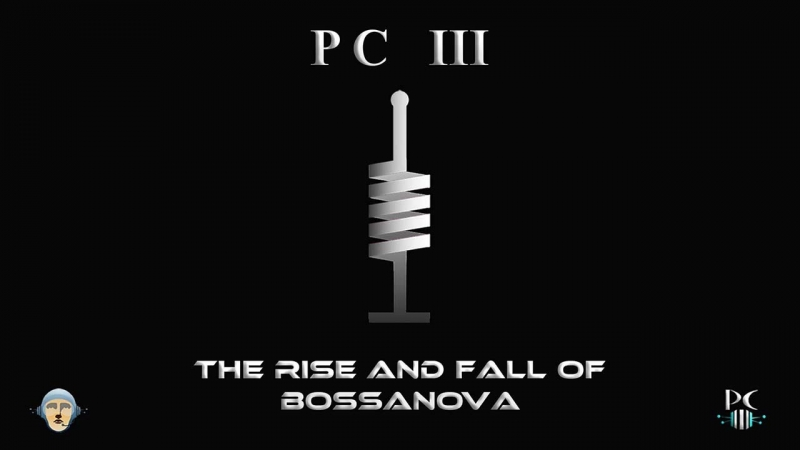 P C III - The Rise And Fall Of Bossanova Section 2 (Guinness World Record holder)