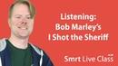 Listening: Bob Marley's I Shot the Sheriff - Upper Intermediate English with Neal 25